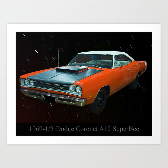 1969 1/2 Dodge Cornet A12 Superbee Art Print