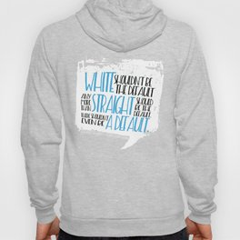 There Shouldn't Be A Default - Simon vs the Homo Sapiens Agenda book quote design Hoody