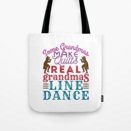 Real Grandmas Line Dance Tote Bag