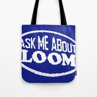monkey island Tote Bags featuring Monkey Island - Ask me about Loom by Sberla