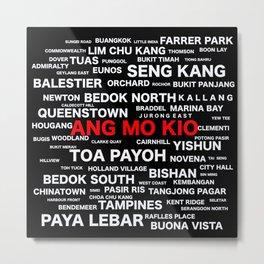 SINGAPORE - ANG MO KIO Metal Print