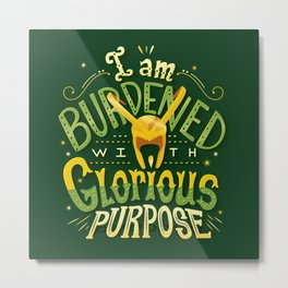 Glorious Purpose Metal Print