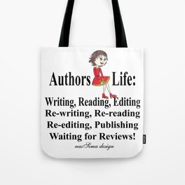Authors Life by Lisy Tote Bag