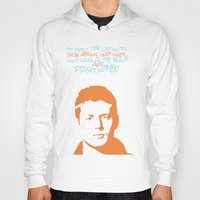 dean winchester Hoodies featuring Dean Winchester w/ quote by Jess Symons