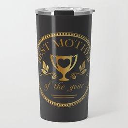 Mother's day golden trophy Travel Mug