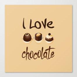 I Love Chocolate Canvas Print