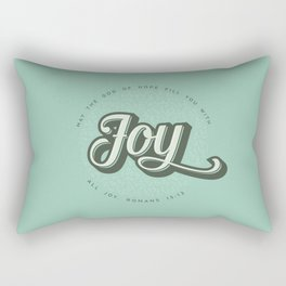 May the God of Hope Fill You With All Joy Rectangular Pillow