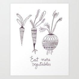 Eat more vegetables Art Print