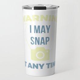 Awesome & Trendy Tshirt Designs Warning Travel Mug