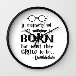 Dumbledore Quote Harry Poter Wall Clock