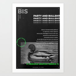 Party And Bullsh*t Art Print
