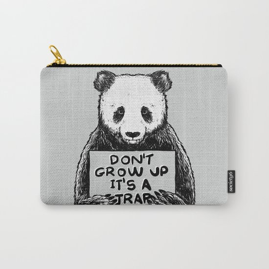 Don't Grow Up It's a Trap Carry-All Pouch
