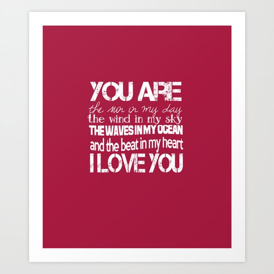 You Are My Valentine Art Print