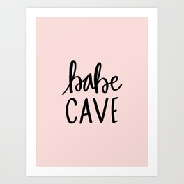 Pink and black babe cave typography Kunstdrucke