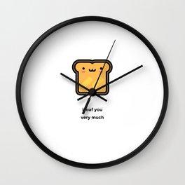 JUST A PUNNY BREAD JOKE! Wall Clock