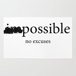 im possible no excuses Rug