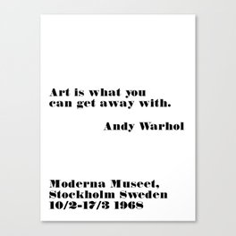 art is what you can - andy quote Canvas Print