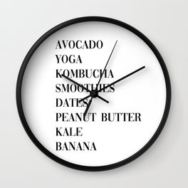 Avocado, yoga, kombucha, smoothies, dates, peanut butter, kale, banana Wall Clock
