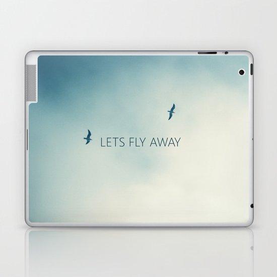 LETS FLY AWAY Laptop & iPad Skin