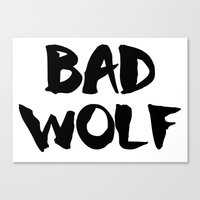 bad wolf Canvas Prints featuring Bad Wolf  by Freak Clothing