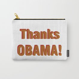 Thanks Obama! Carry-All Pouch