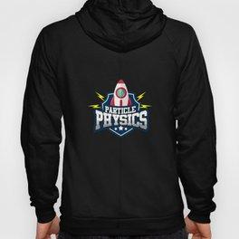 Funny Physics T-Shirt science geek gift Hoody
