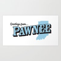 parks and recreation Art Prints featuring Parks and Recreation - Greetings from Pawnee by ernieandbert