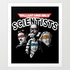 Brilliant Mind Ninja Scientists Art Print