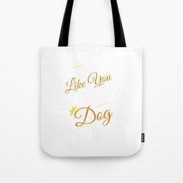 Why I Own a Dog Tote Bag