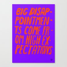 BIG EXPECTATIONS / LSD VERSION Canvas Print