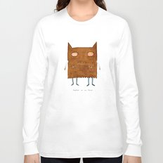 together we are fierce Long Sleeve T-shirt