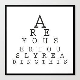 Eye Test Canvas Print