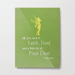 Peter Pan Faith Trust Pixie Dust Metal Print