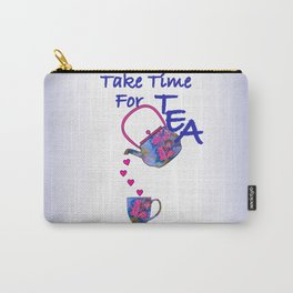 Take Time For Tea - Typography Carry-All Pouch