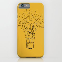 Here's an Idea iPhone Case