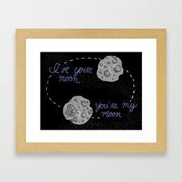 I'm Your Moon Framed Art Print