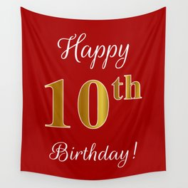 """Elegant """"Happy 10th Birthday!"""" With Faux/Imitation Gold-Inspired Color Pattern Number (on Red) Wall Tapestry"""