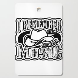I Remember Real Country Music  Gift Cutting Board