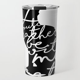 Rather Be With My Cat Travel Mug