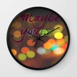 maybe you Wall Clock