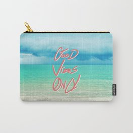 """Good Vibes Only""  Quote - Turquoise Tropical Sandy Beach Carry-All Pouch"