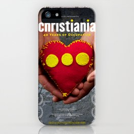 Christiania - 40 Years of Occupation iPhone Case