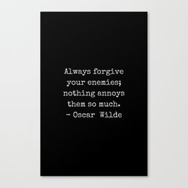 Oscar Wilde Quote - white typewriter font on black background Canvas Print
