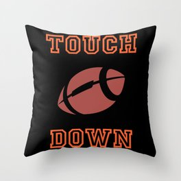 Touch Down In American Football Throw Pillow