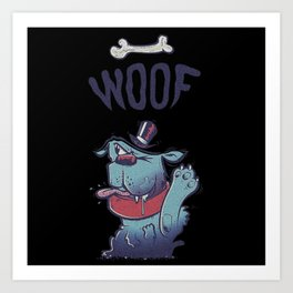 woof puppy Art Print
