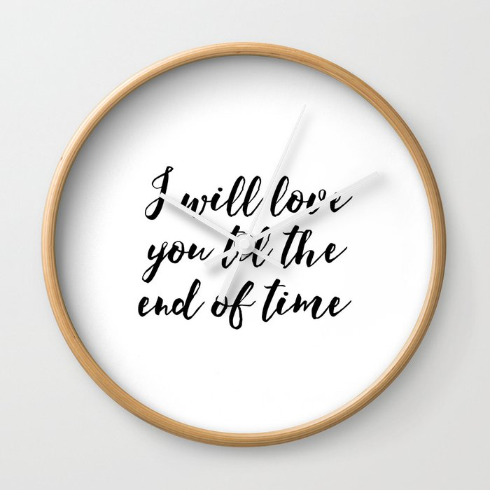 Instant Download Ill Love You Till The End Inspirational Art