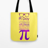 pi Tote Bags featuring Pi Day by Square Lemon