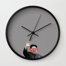Send Nukes (North Korea Parody) Wall Clock