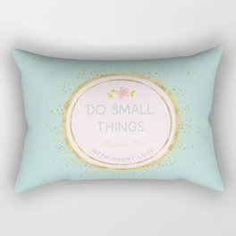 Do small things with great love- Typography on aqua background Rectangular Pillow