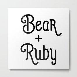 Bear + Ruby Metal Print